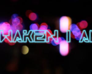 Awaken I Am – New Years Promo